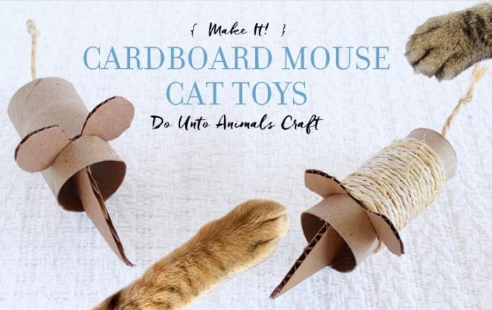 Make It! Cardboard Mouse Cat Toys Do Unto Animals Craft Featured Image with finished cat toys and cat paws playing with them