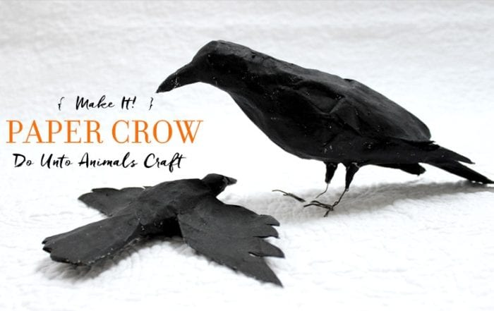 Make It! Paper Crow Do Unto Animals Craft Featured Image with Title of Article and Finished Paper Crows