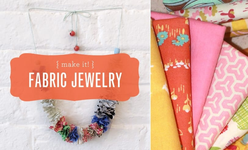 Make It! Fabric Jewelry Craft Featured Image with Finished Product and Various Pattern Prints